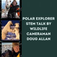 Keynote Speaker - Polar Explorer STEM Talk