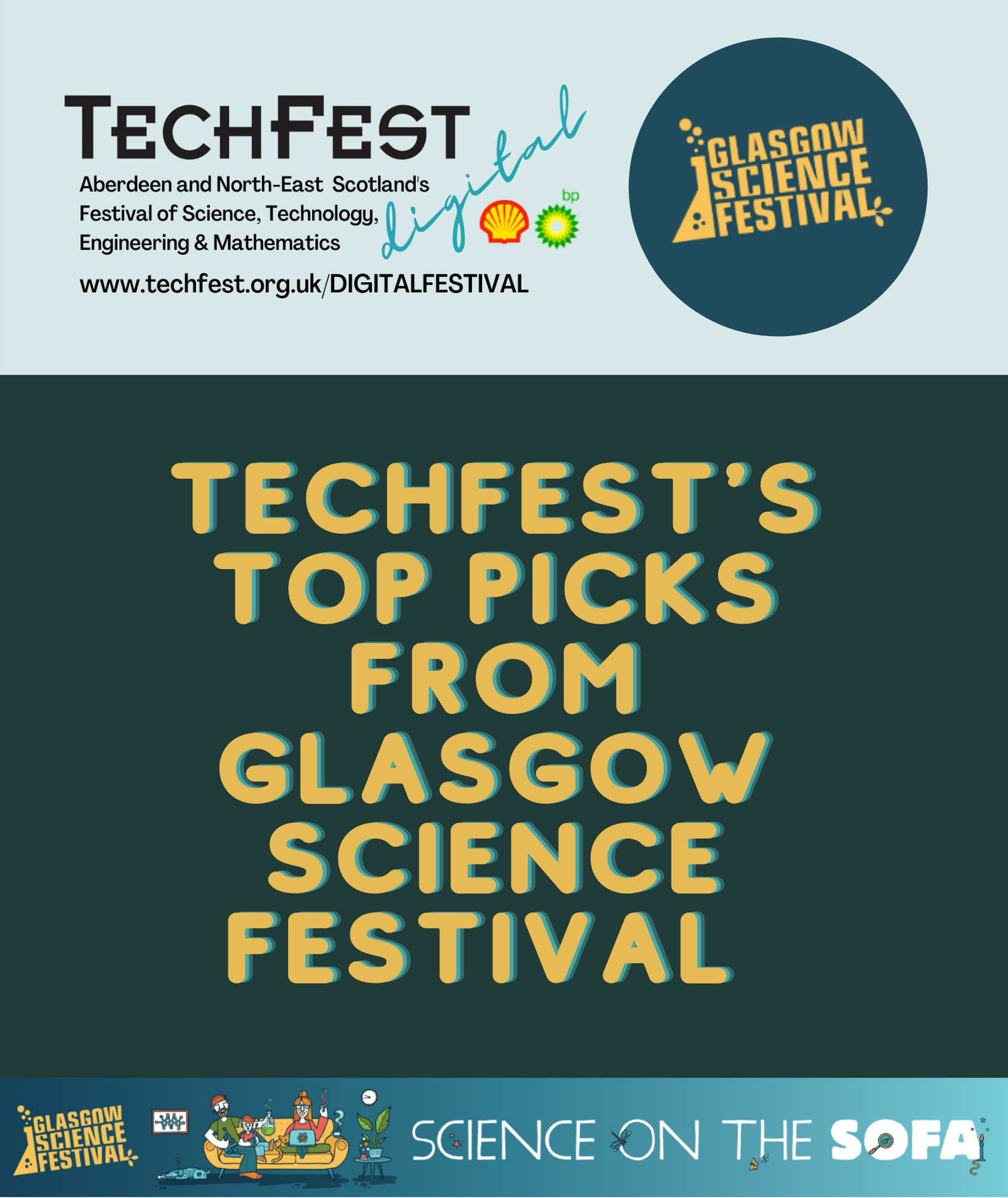 Copy of Glasgow Science Festival Top Picks